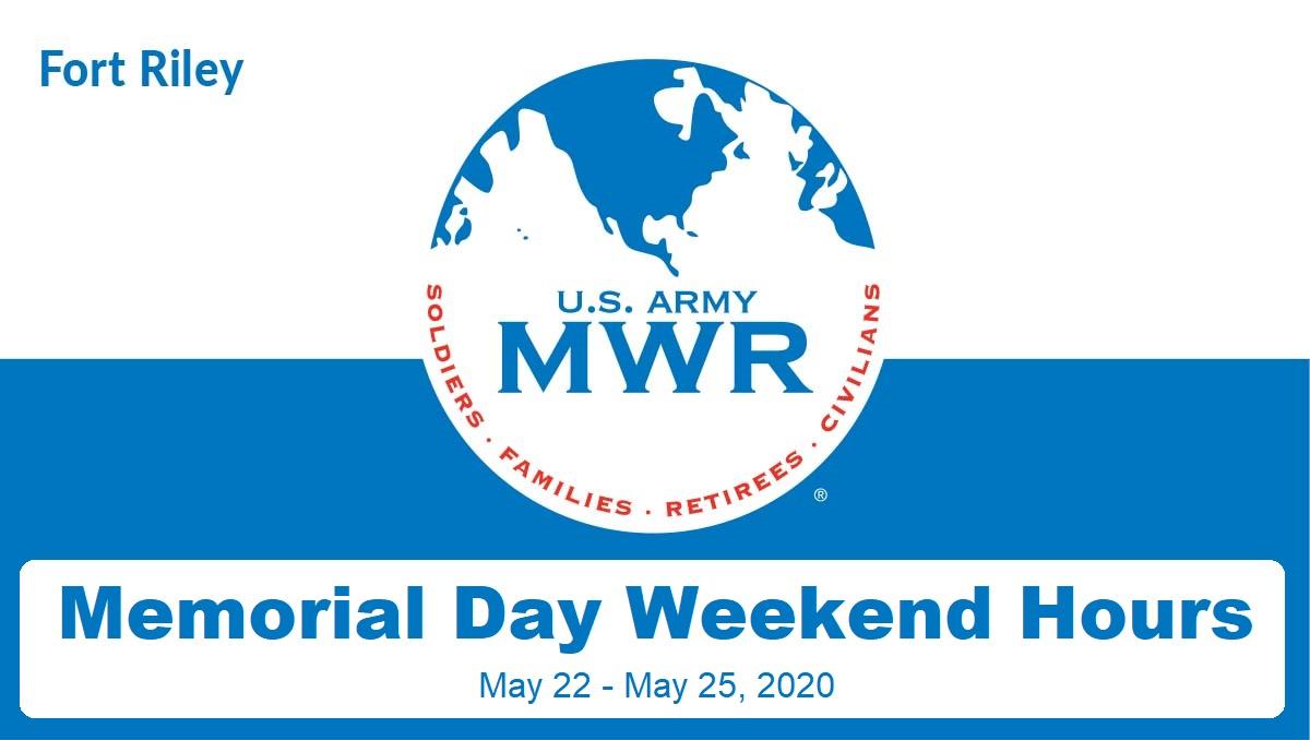 Memorial Day Weekend Hours