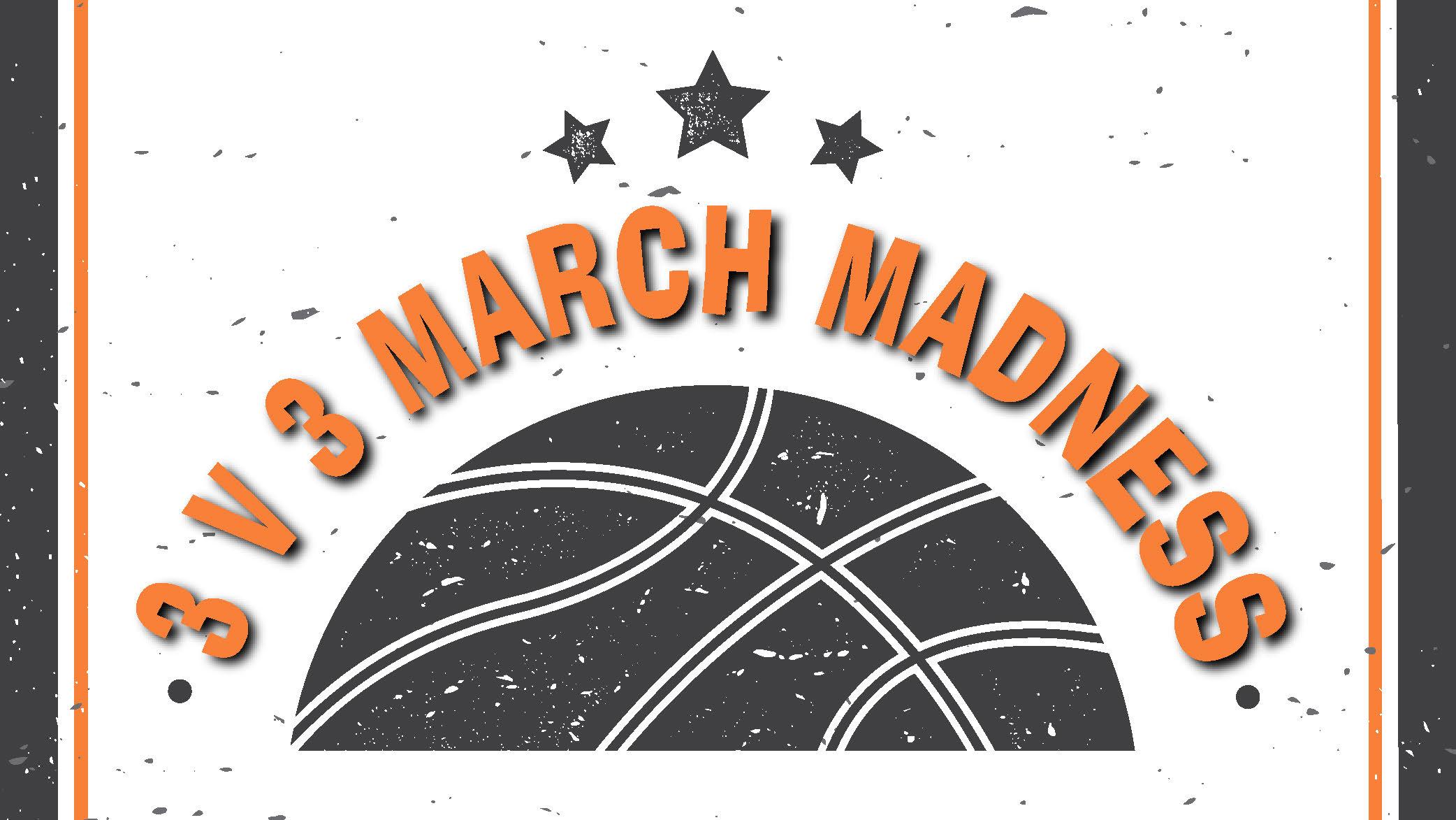 3v3 March Madness Tournament