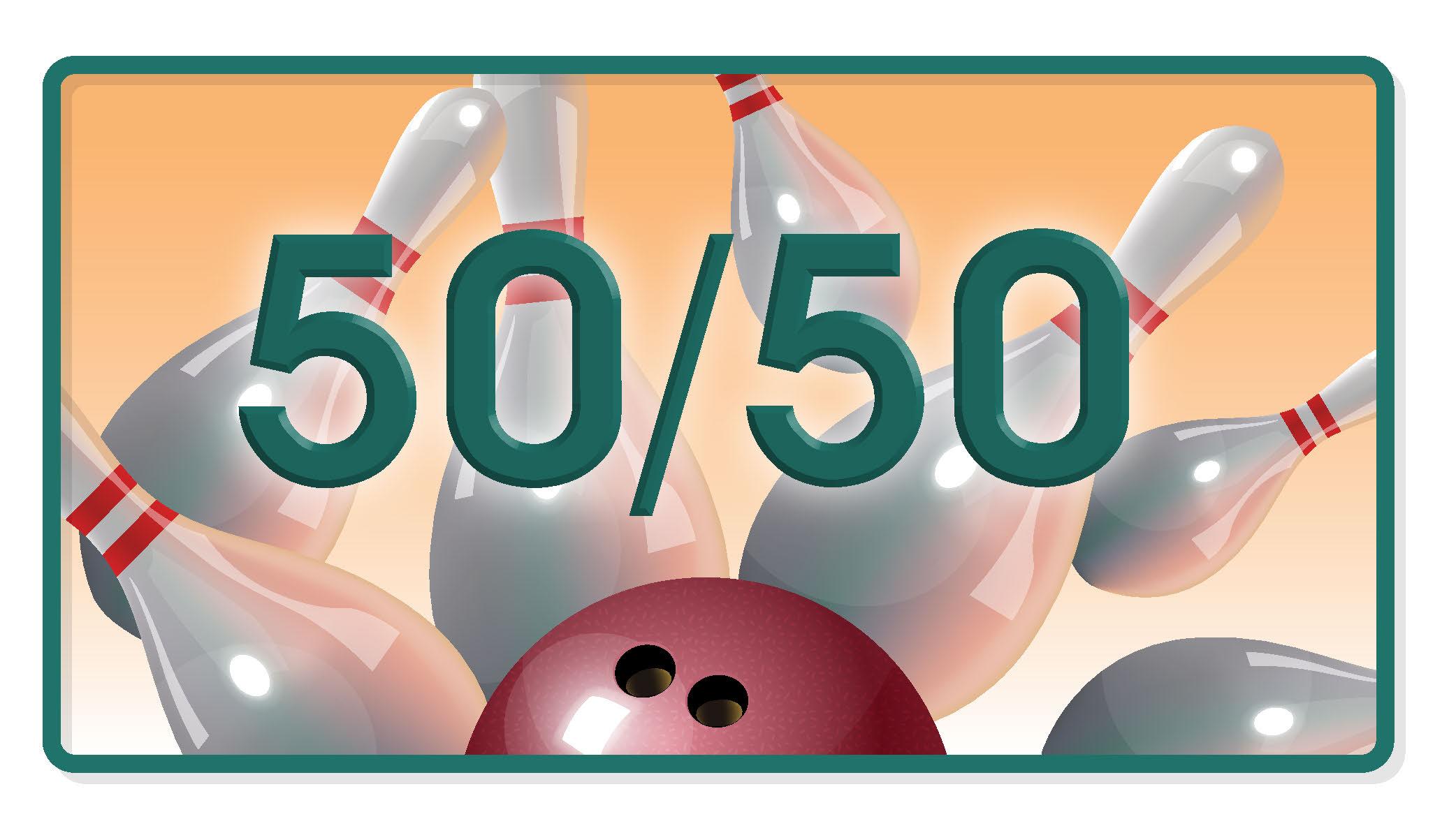 50/50 Bowling