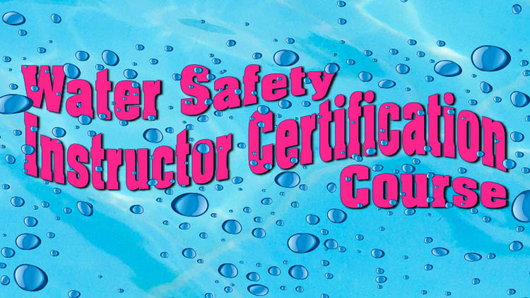 Water Safety Instructor Certification Course