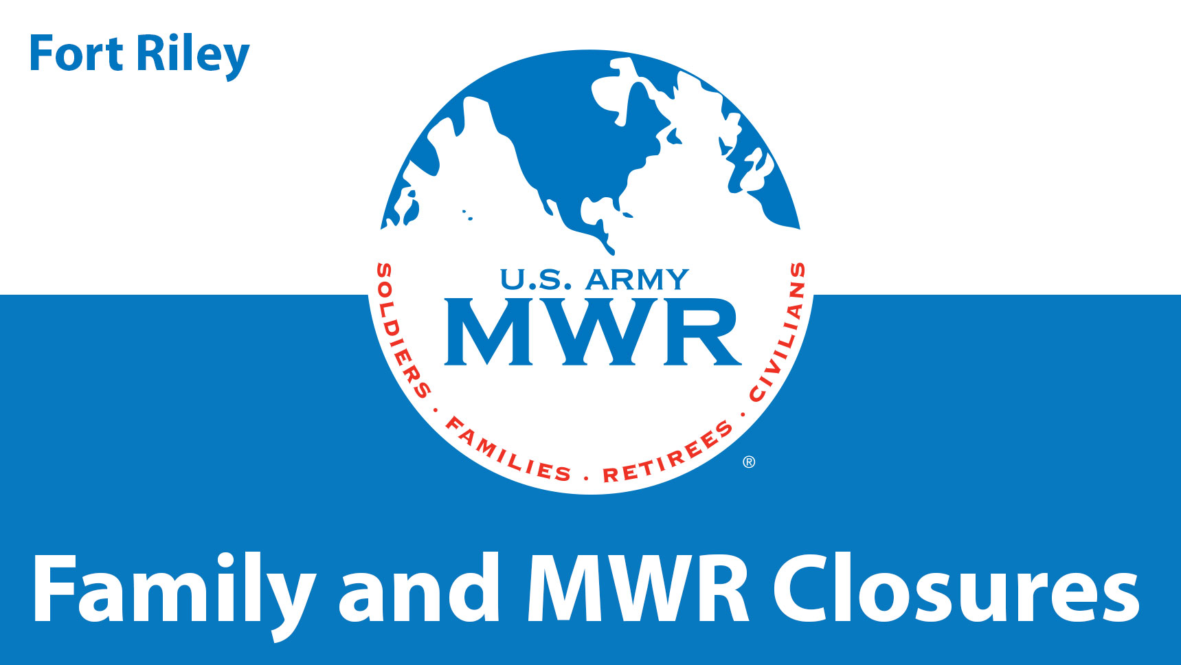 Fort Riley Family and MWR Closures